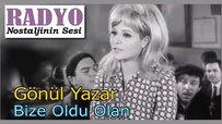 Gönül Yazar - Bize Oldu Olan (1966)