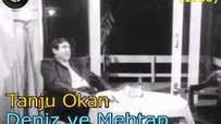 Tanju Okan - Deniz ve Mehtap (1966)