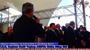 İ.B.B. Başkanı Kadir Topbaş Ve Beraberindekiler Artvin ziyareti