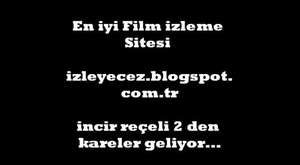 incir Reçeli 2 Filmden Resimler Kareler
