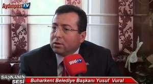 Buharkent Belediye Başkanı AYDINPOST'a Konuştu