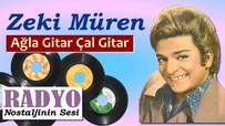 Zeki Müren - Ağla Gitar Çal Gitar (1966)