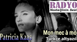 Patricia Kaas - Mon mec à moi (1988) Türkçe altyazılı